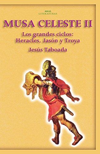 Musa Celeste II (Akal Literaturas) Tapa blanda – 1 sep 2008 Jesús Taboada Ferrer Ediciones Akal 8446023393 JP192943