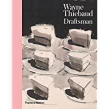 Wayne Thiebaud: Draftsman