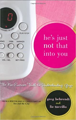 Book He's Just Not That Into You: The No-Excuses Truth to Understanding Guys