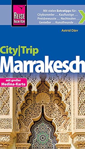Reise Know-How CityTrip Marrakesch: Reiseführer mit Faltplan und kostenloser Web-App