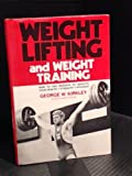 Weight Lifting and Weight Training, Outlet Book Company Staff and Random House Value Publishing Staff, 0517191512