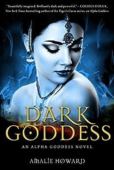 Dark Goddess by [Howard, Amalie]
