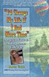 I'd Change My Life If I Had More Time, Doreen Virtue, 1561703214