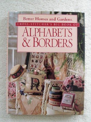 Cross-Stitcher's Big Book of Alphabets & Borders