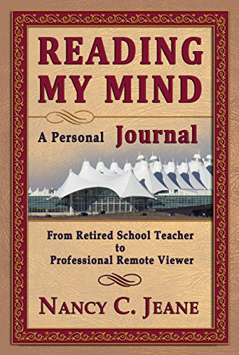 - Reading My Mind - A Personal Journal: From Retired School Teacher to Professional Remote Viewer