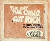 The Day the Gang Got Rich, William Kotzwinkle, 0670259438