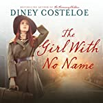 The Girl with No Name | Diney Costeloe