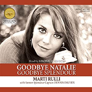Goodbye Natalie, Goodbye Splendour Audiobook