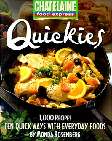 Book Quickies: Ten Quick Ways with Everyday Foods (Chatelaine Food Express)