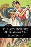 The Adventures of Tom Sawyer, Mark Twain, 149480834X