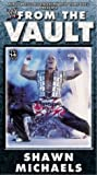 WWE From the Vault - Shawn Michaels [VHS]