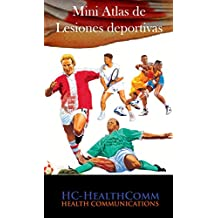 Mini Atlas de Lesiones deportivas: Full ilustrado (Spanish Edition)
