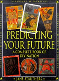 Book The Book of Destinies: Practical Guide to the Predictive Arts