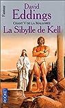 Chant 5 de la Mallorée : La Sibylle de Kell par Eddings