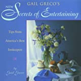 Secrets of Entertaining, Gail Greco, 1564409910
