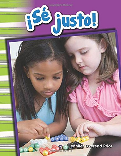 ¡Se justo! (Be Fair!) (Spanish Version) (Social Studies Readers : Content and Literacy) (Spanish Edition) [Teacher Created Materials;Jennifer Overend Prior] (Tapa Blanda)