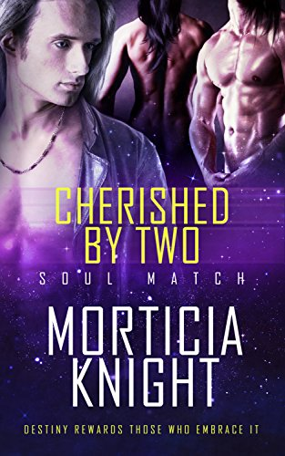 Cherished by Two (Soul Match Book 2)