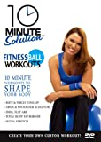 10 Minute Solution: Fitness Ball Workouts