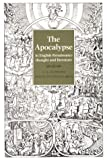 The Apocalypse in English Renaissance Thought and Literature, Joseph Anthony Wittreich, C.A. Patrides, 0801498937