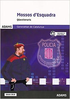 Qüestionaris Mossos D'esquadra Generalitat De Catalunya por Obra Colectiva