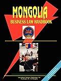 Mongolia Business Law Handbook, Usa Ibp, 0739787268