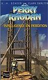 Perry Rhodan, tome 216 : Intelligence en perdition par Scheer