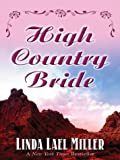 High Country Bride, Linda Lael Miller, 0786252596
