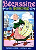 Bécassine en apprentissage, tome 2