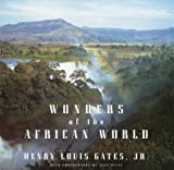Wonders of the African World, Henry Louis Gates, 0375402357