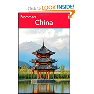 Frommer's China (Frommer's Complete Guides) Simon Foster, Beth Reiber