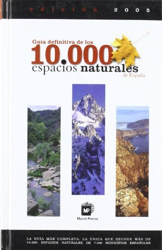 Guía definitiva de los 10.000 espacios naturales: Amazon.es: Global Edition and Contents: Libros