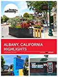 Albany California Highlights