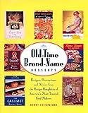 Old-Time Brand-Name Desserts, Bunny Crumpacker, 0765116537