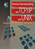 img - for Practical Internetworking with TCP/IP and UNIX(R) book / textbook / text book