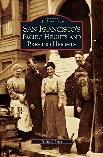 San Francisco's Pacific Heights and Presidio Heights