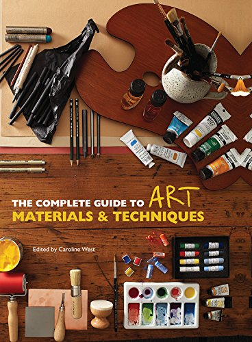 The Complete Guide To Art Materials and Techniques (101)