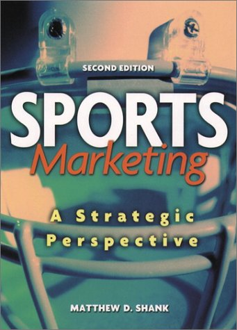 Sports Marketing: A Strategic Perspective (2nd Edition)