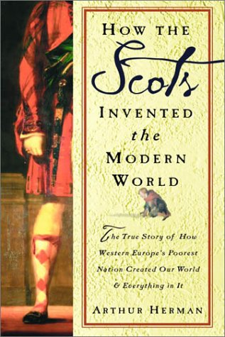 Image result for how the scots created the modern world