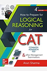 How to Prepare for Logical Reasoning for CAT Kindle Edition