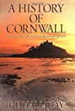A History of Cornwall, F. E. Halliday, 0755108175