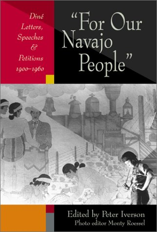 Download For Our Navajo People: Diné Letters, Speeches, and Petitions, 1900-1960 PDF