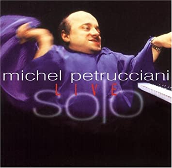 Petrucciani, Michel - Solo Live - Amazon.com Music