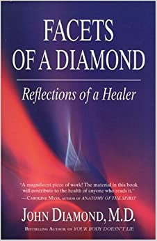 Facets of a Diamond: Reflections of a Healer (Diamonds for the Mind)