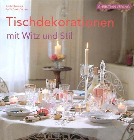 Tischdekorationen mit Witz und Stil