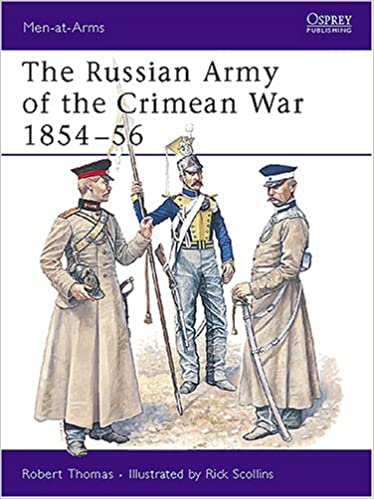 The Russian Army of the Crimean War 1854-56 (Men-at-Arms)