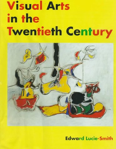 Visual Arts in the 20th Centry (Trade Version)
