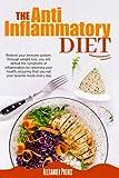 The Anti-inflammatory Diet: Restore your immune