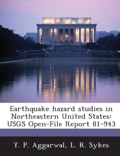 Earthquake Hazard Studies in Northeastern United States: Usgs Open-File Report 81-943