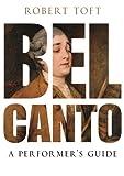Bel Canto, Robert Toft, 0199832323