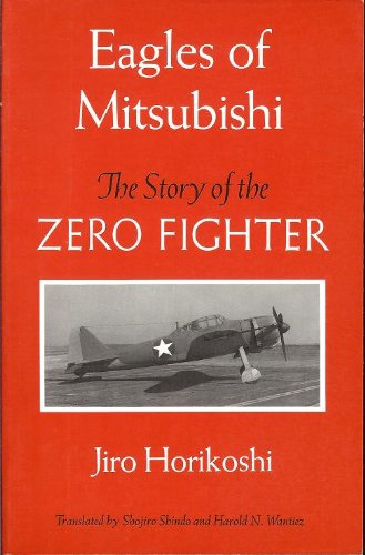Eagles of Mitsubishi: The Story of the Zero Fighter